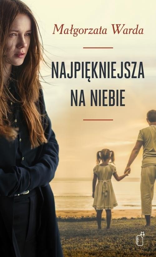 okładka Najpiękniejsza na niebie, Książka | Małgorzata Warda