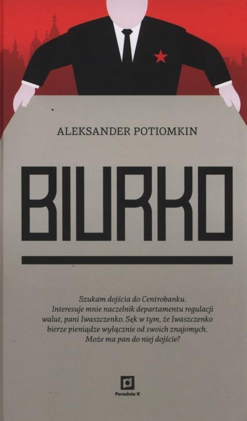 okładka Biurko, Książka | Aleksander Potiomkin