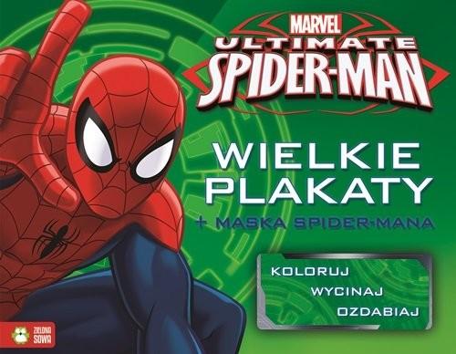 okładka Spider-Man Wielkie plakaty + maska Spider-Mana, Książka   Praca Zbiorowa