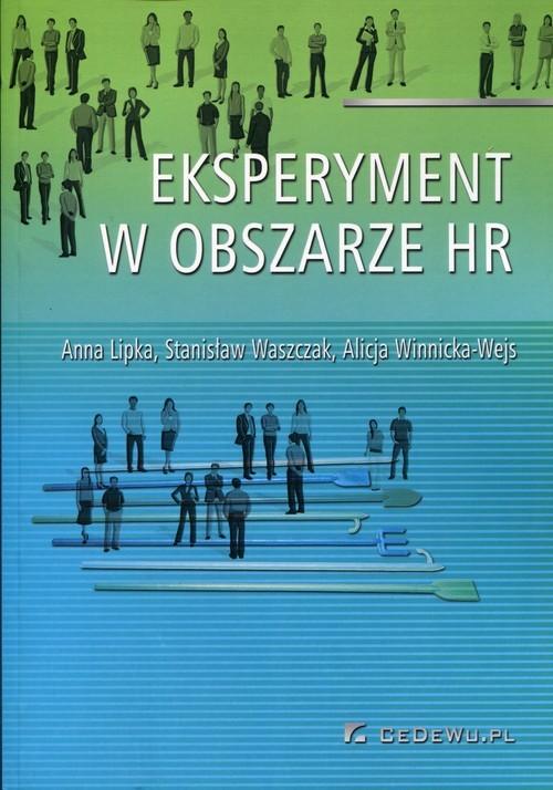 okładka Eksperyment w obszarze HR, Książka | Anna Lipka, Stanisław Waszczak, Winnicka-Wejs