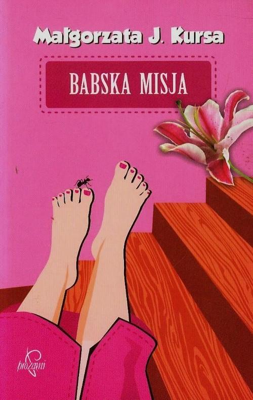 okładka Babska misja, Książka | Małgorzata J. Kursa