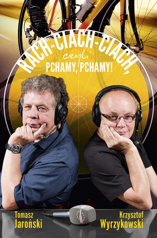 okładka Rach-ciach-ciach czyli pchamy, pchamy!, Książka   Krzysztof Wyrzykowski, Tomasz Jaroński