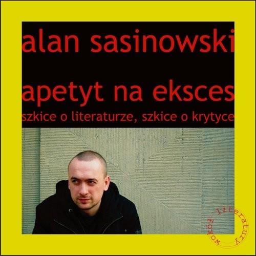 okładka Apetyt na eksces, Książka | Sasinowski Alan