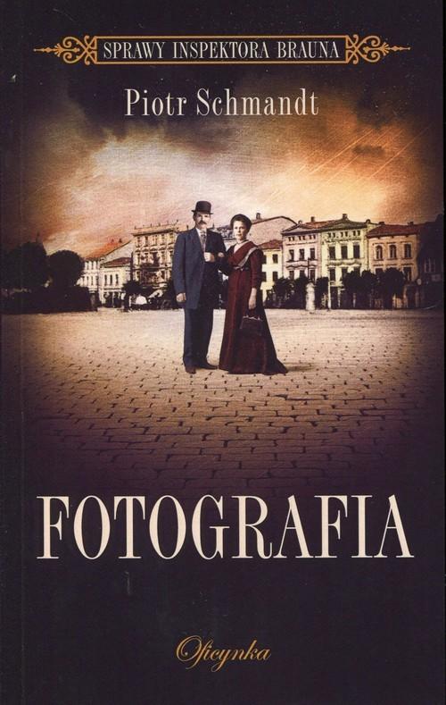 okładka Fotografia, Książka | Schmandt Piotr