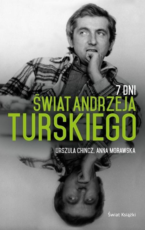 okładka 7 Dni Świat Andrzeja Turskiego, Książka | Anna Chincz Urszula Morawska