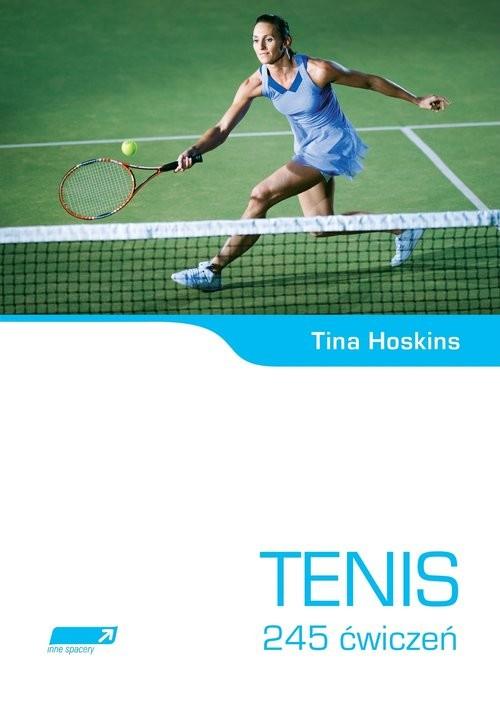 okładka Tenis 245 ćwiczeń, Książka | Hoskins Tina