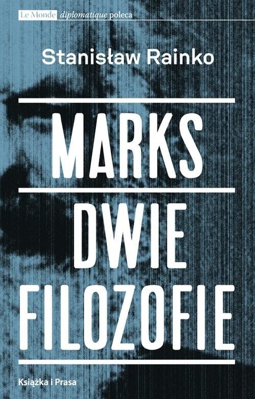 okładka Marks Dwie filozofieksiążka |  | Rainko Stanisław