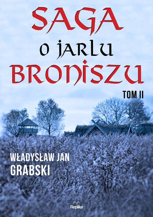 okładka Saga o jarlu Broniszu Tom 2 Śladem wikingów, Książka | Władysław Jan Grabski