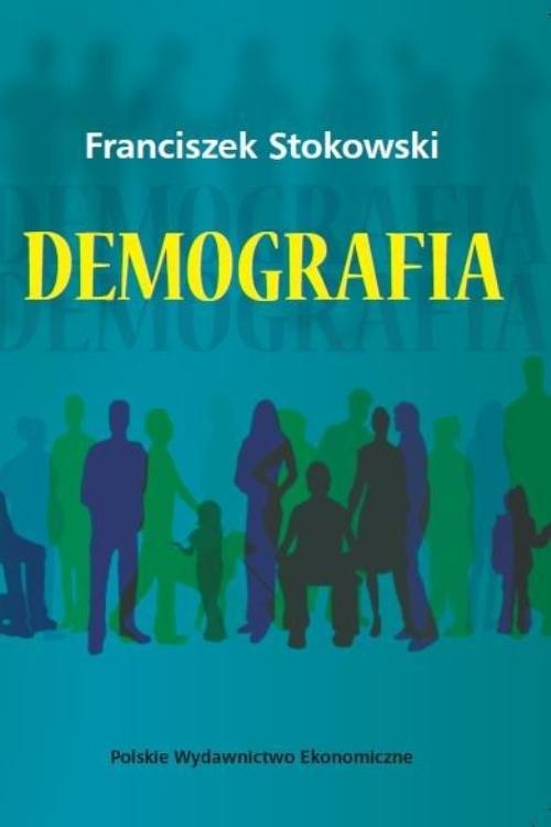 okładka Demografia, Książka | Stokowski Franciszek