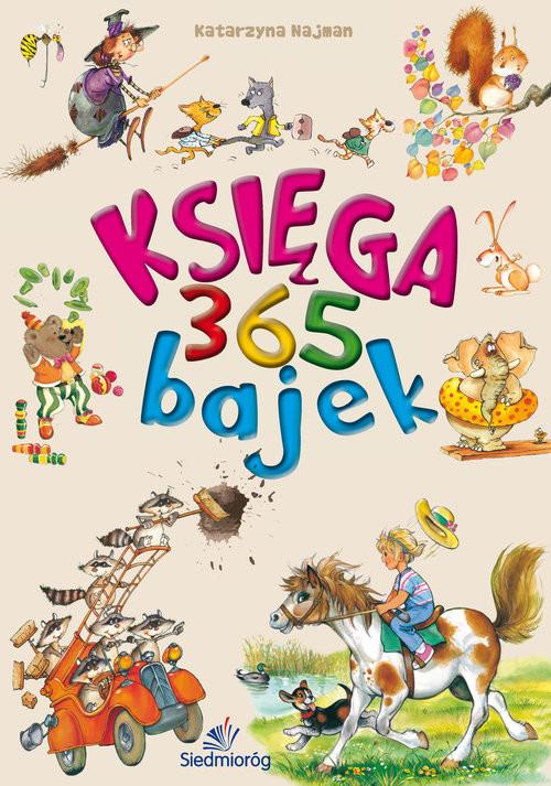 okładka Księga 365 bajek, Książka | Najman Katarzyna