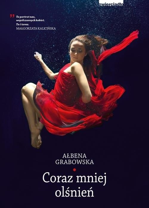 okładka Coraz mniej olśnieńksiążka      Grabowska Ałbena