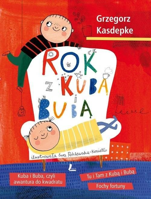 okładka Rok z Kubą i Bubą, Książka | Grzegorz Kasdepke