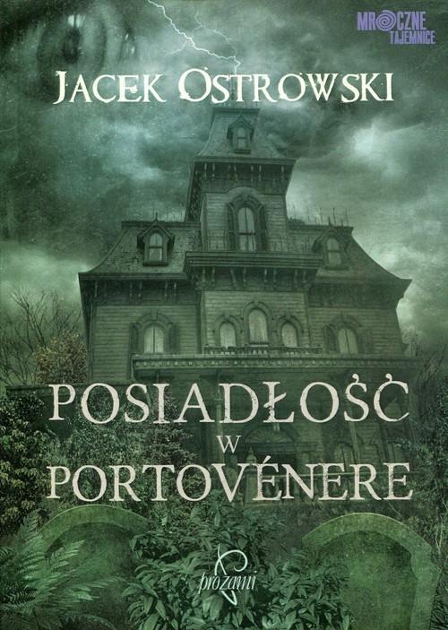 okładka Posiadłość w Portovenere, Książka | Ostrowski Jacek