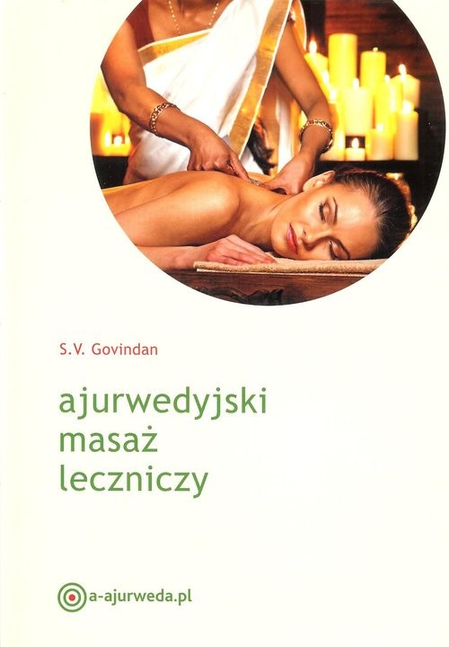 okładka Ajurwedyjski masaż leczniczy, Książka | Govindan S.V.
