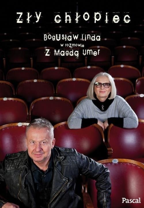 okładka Zły chłopiec, Książka   Bogusław Linda, Magdalena Umer