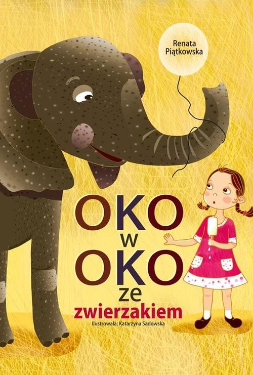 okładka Oko w oko ze zwierzakiem, Książka | Piątkowska Renata