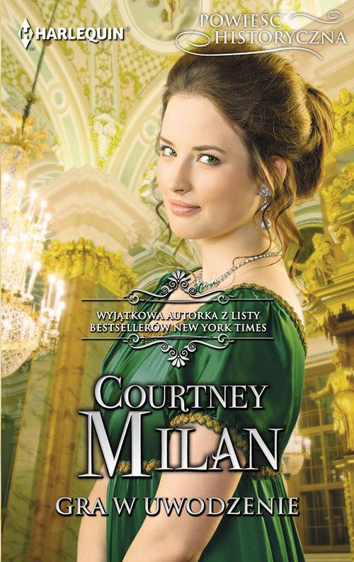 okładka Gra w uwodzenie, Książka | Courtney  Milan