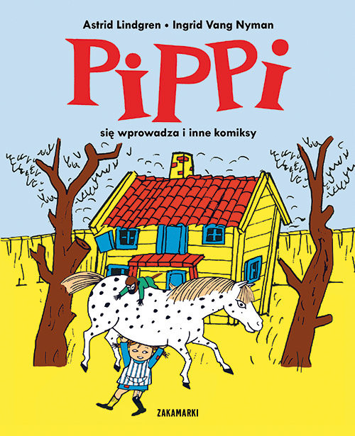 okładka Pippi się wprowadza i inne komiksy, Książka | Lindgren Astrid