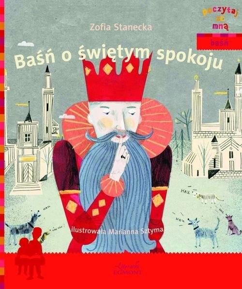 okładka Baśń o świętym spokoju Poczytaj ze mną, Książka | Stanecka Zofia