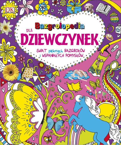 okładka Bazgrolopedia dla dziewczynek, Książka | Praca Zbiorowa