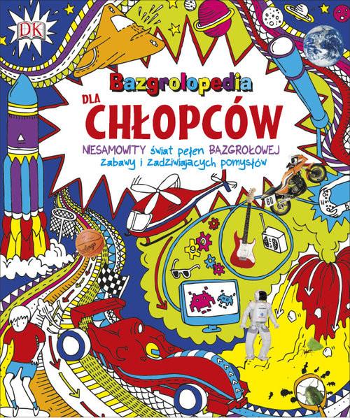 okładka Bazgrolopedia dla chłopców, Książka | Praca Zbiorowa