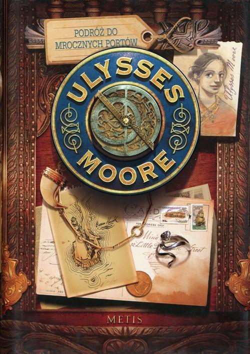 okładka Podróż do Mrocznych Portów Ulysses Moore Tom 14, Książka | Pierdomenico Baccalario