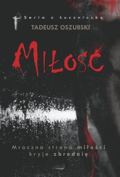 okładka Miłość, Książka | Oszubski Tadeusz