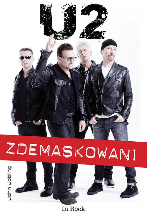 okładka U2 Zdemaskowani, Książka | Jobling John