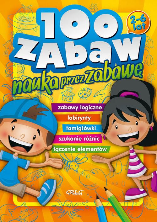 okładka 100 zabaw nauka przez zabawę, Książka   Marta Kurdziel, Maria Zagnińska