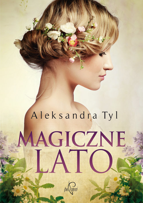 okładka Magiczne lato, Książka | Aleksandra  Tyl