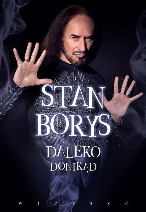 okładka Daleko donikąd, Książka | Borys Stan