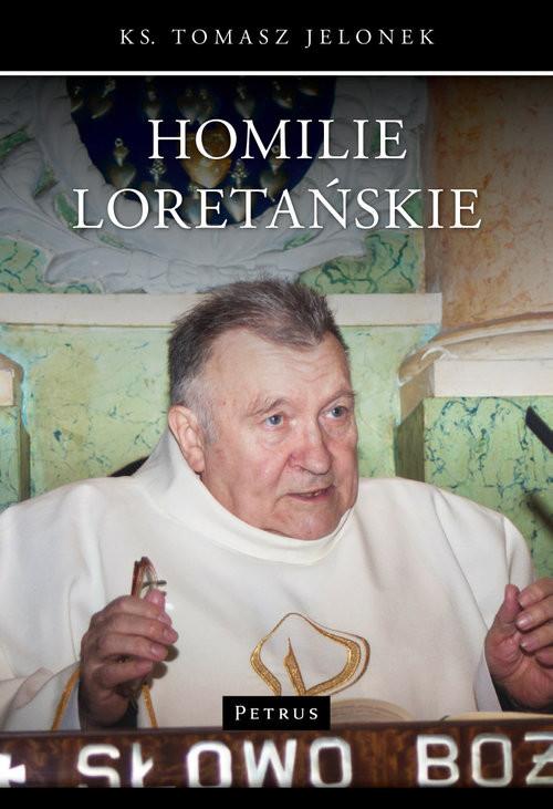 okładka Homilie Loretańskie Tom 1, Książka   Jelonek Tomasz