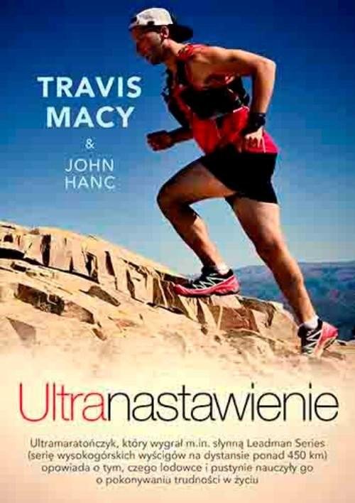 okładka Ultranastawienie, Książka | Travis Macy, John Hanc