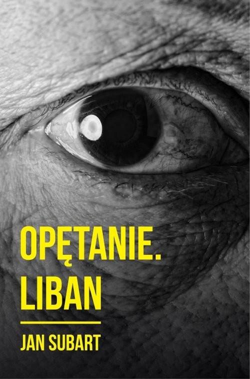 okładka Opętanie Liban, Książka | Subart Jan