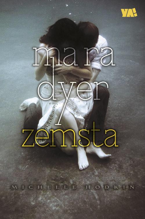 okładka Mara Dyer Zemsta, Książka   Hodkin Michelle