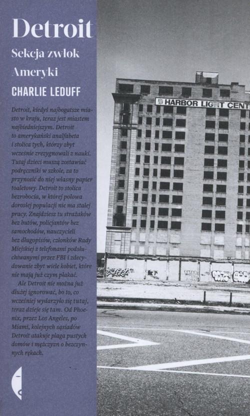 okładka Detroit, Książka   Charlie LeDuff
