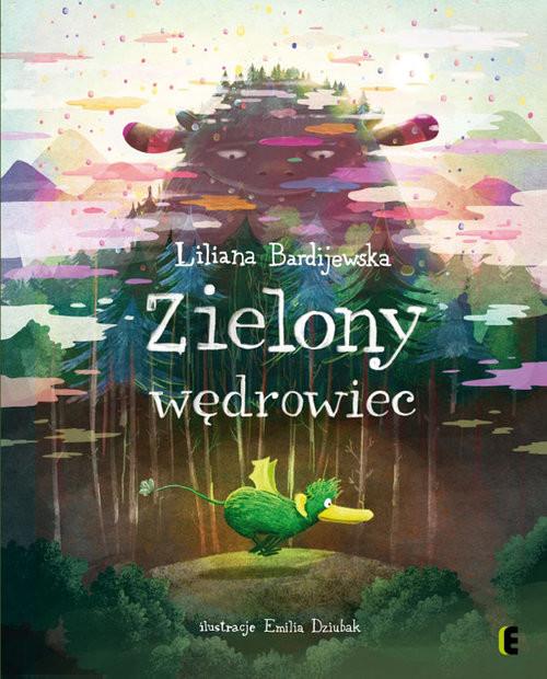 okładka Zielony wędrowiec, Książka | Bardijewska Liliana