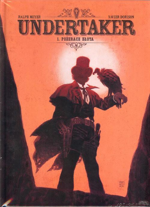 okładka Undertaker Tom 1 Pożeracz złota, Książka | Xavier Dorison, Ralph Meyer