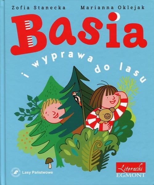 okładka Basia i wyprawa do lasu, Książka | Stanecka Zofia