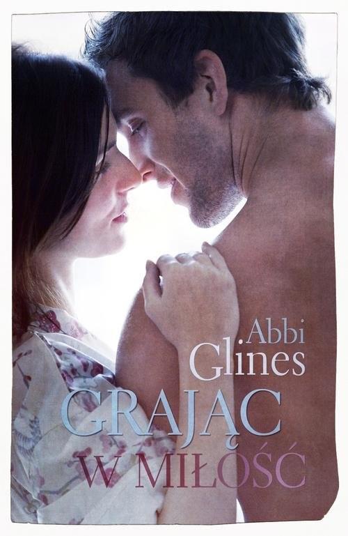 okładka Grając w miłość, Książka | Abbi Glines