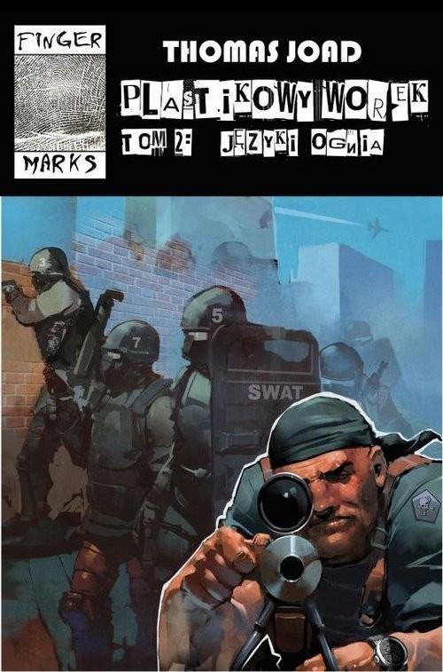okładka Plastikowy worek Tom 2 Języki ognia, Książka | Joad Thomas