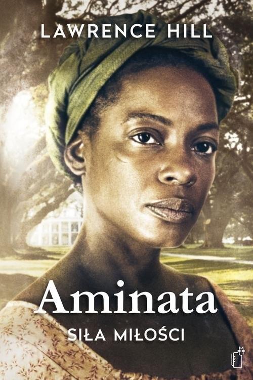 okładka Aminata - siła miłości, Książka | Hill Lawrence