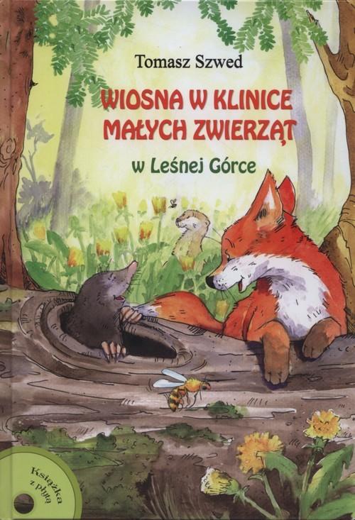 okładka Wiosna w Klinice Małych Zwierząt w Małej Górce + CD, Książka | Szwed Tomasz