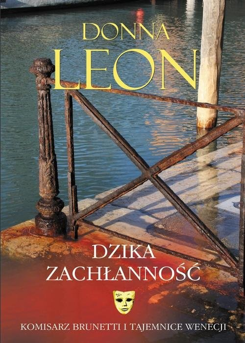 okładka Dzika zachłanność BeastlyThings, Książka | Donna Leon