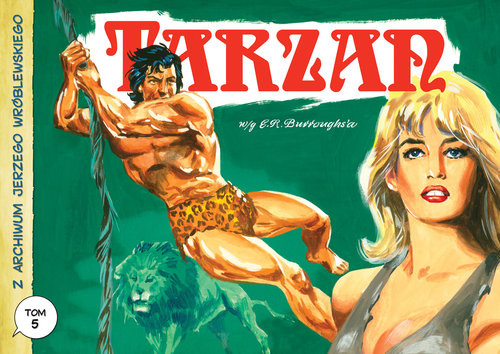 okładka Z archiwum Jerzego Wróblewskiego tom 5. Tarzan, Książka   Wróblewski Jerzy