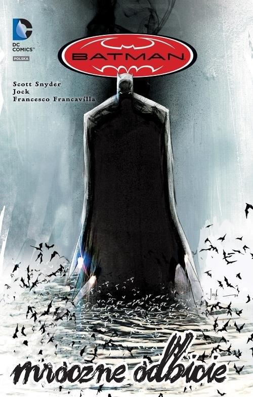 okładka Batman Mroczne odbicie, Książka | Scott Snyder