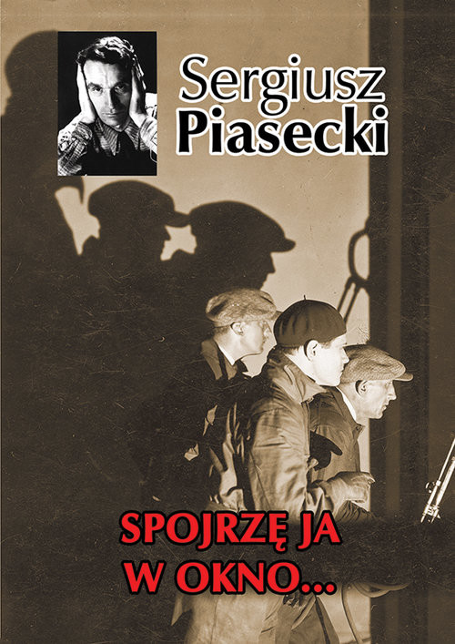 okładka Spojrzę ja w okno, Książka | Sergiusz Piasecki