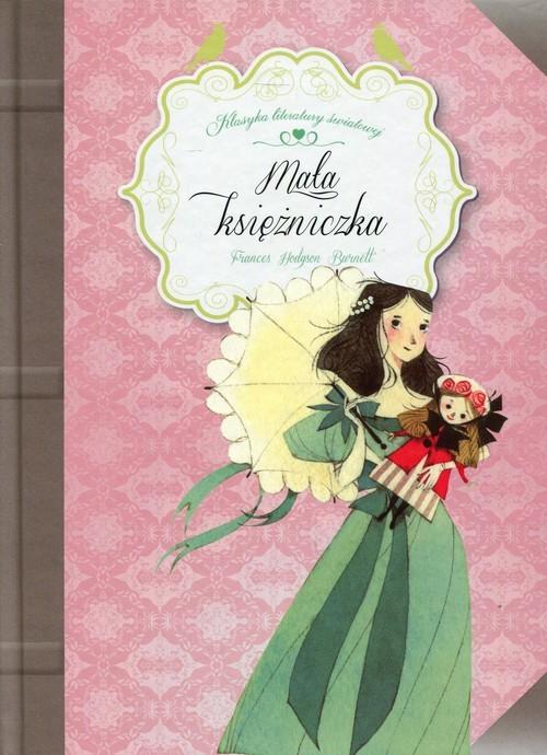 okładka Mała księżniczka, Książka   Frances Hodgson Burnett