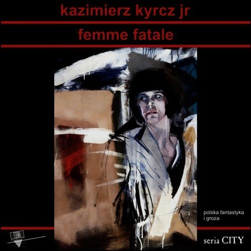 okładka Femme Fatale, Książka | Kyrcz Kazimierz Jr