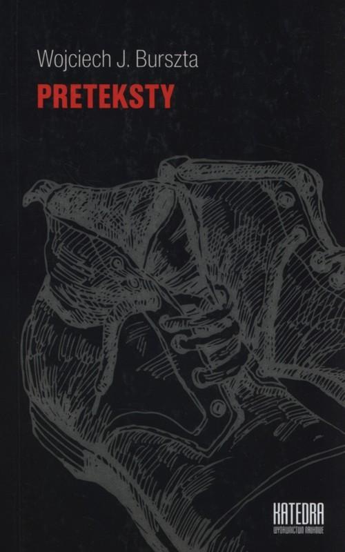 okładka Preteksty, Książka | Wojciech J. Burszta